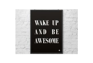 DEKOSIGN, DEKOSIGN, WAKE UP AND BE AWESOME 50X70