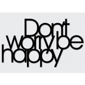 DEKOSIGN, DON`T WORRY BE HAPPY 68X40  z kolekcji DEKOSIGN